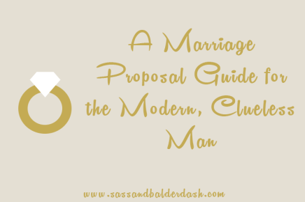 A Marriage Proposal Guide for the Modern, CluelessMan